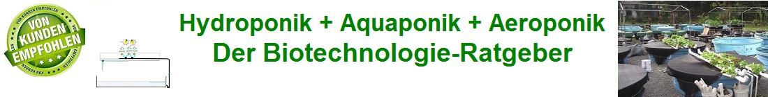 Hydroponik ++ Aquaponik  ++ Aeroponik